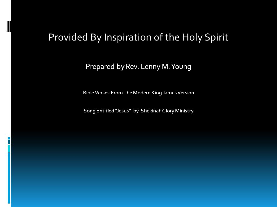 Provided By Inspiration of the Holy Spirit Prepared by Rev.