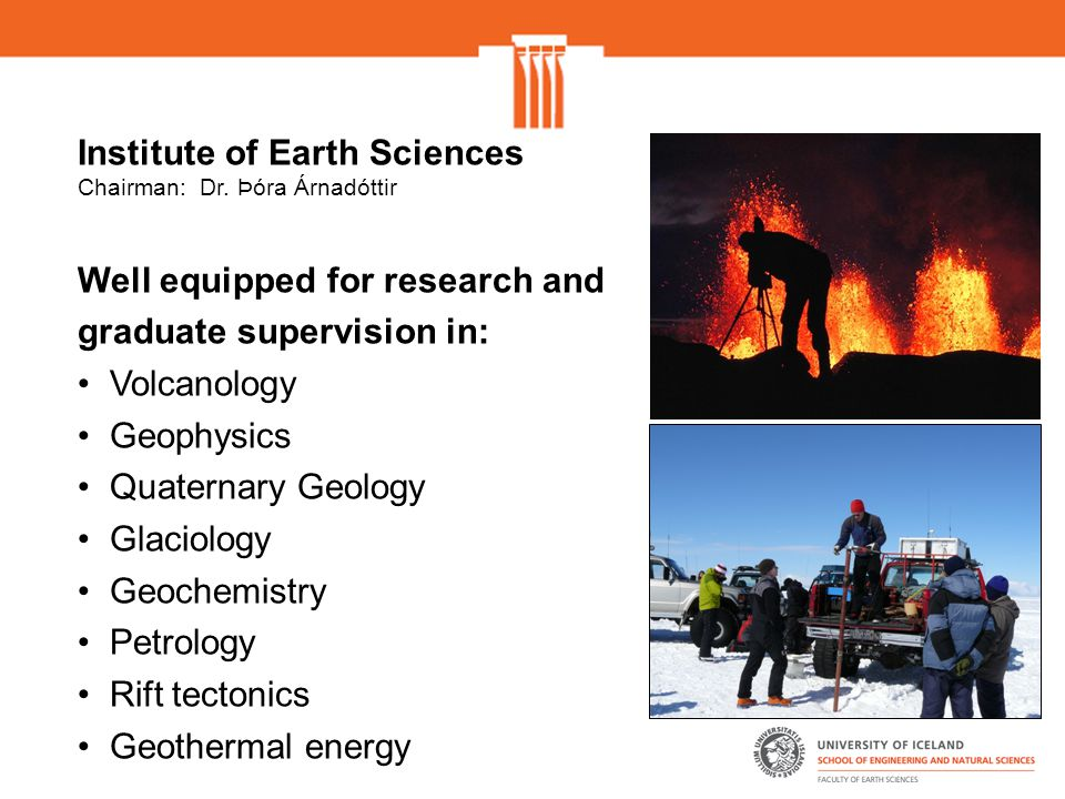 Institute of Earth Sciences Chairman: Dr.