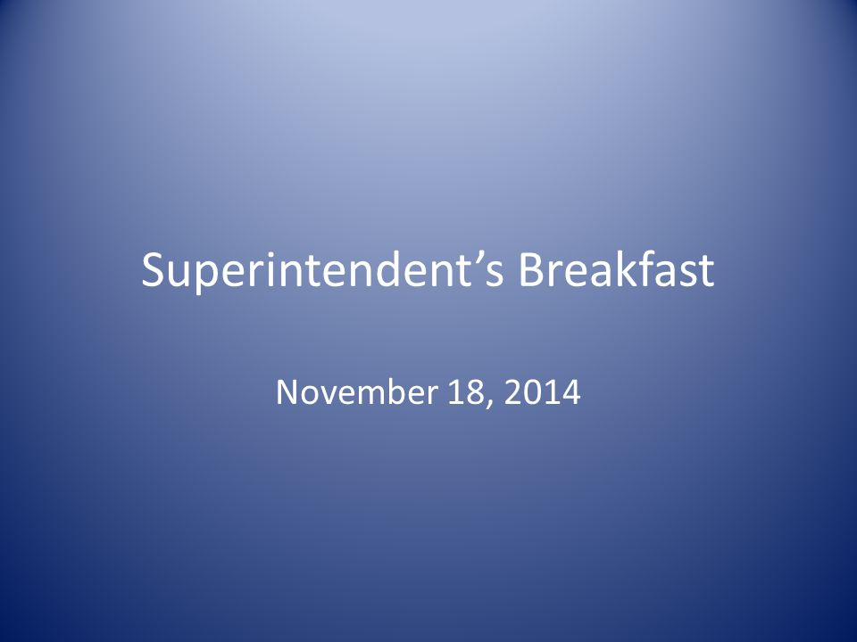 Superintendent's Breakfast November 18, 2014
