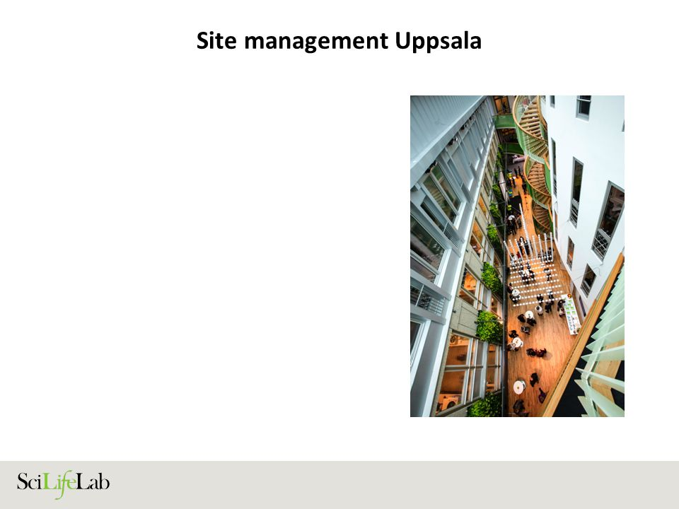 Site management Uppsala