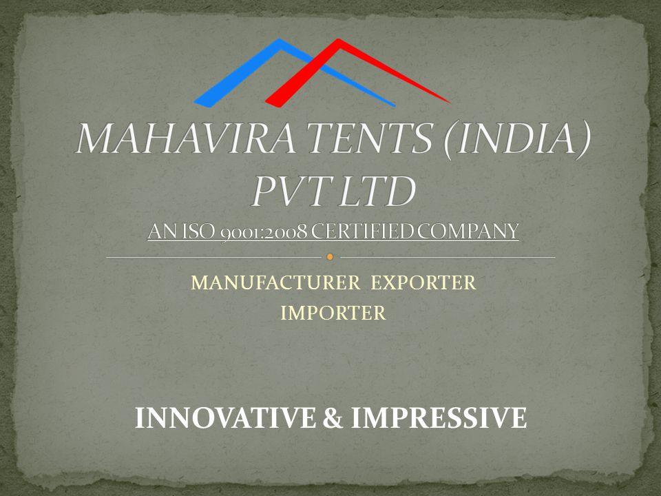 MANUFACTURER EXPORTER IMPORTER INNOVATIVE & IMPRESSIVE