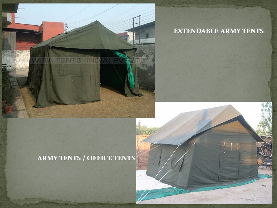 EXTENDABLE ARMY TENTS ARMY TENTS / OFFICE TENTS
