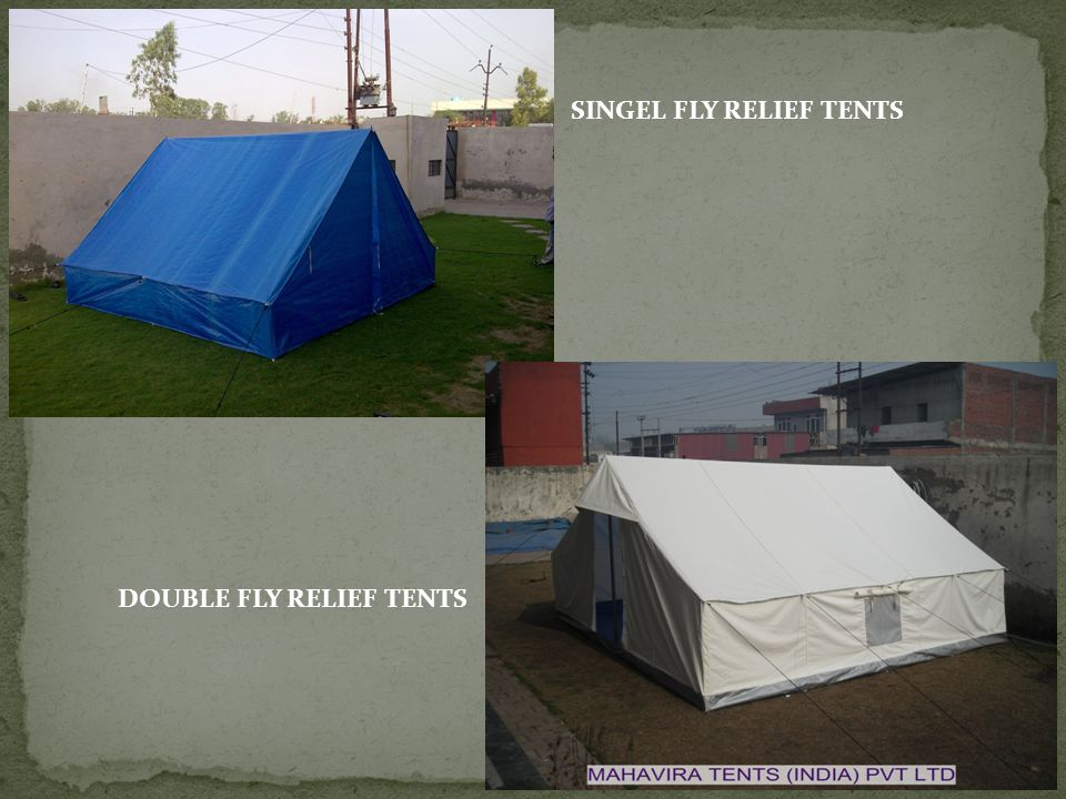 SINGEL FLY RELIEF TENTS DOUBLE FLY RELIEF TENTS