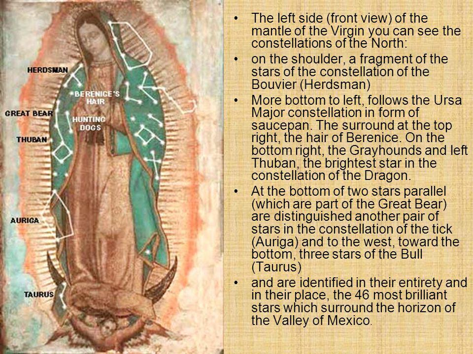 On the right side (front view) of the mantle of the Virgin, the constellations south are indicated.