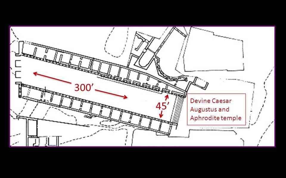 300' 45' Devine Caesar Augustus and Aphrodite temple