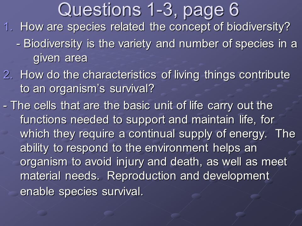 Questions 1-3, page 6 1.How are species related the concept of biodiversity.