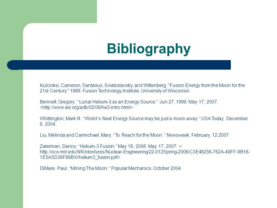 Bibliography Kulcinksi, Cameron, Santarius, Sviatoslavsky, and Wittenberg,