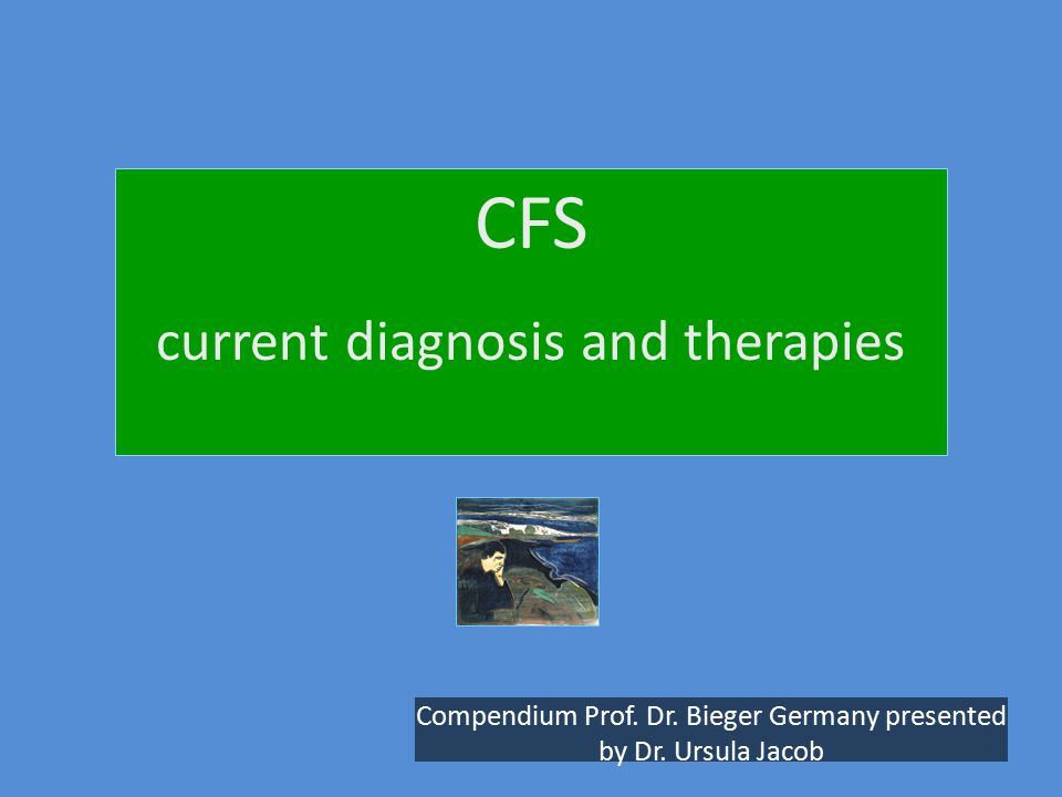CFS current diagnosis and therapies Compendium Prof.