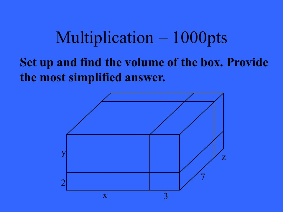 Multiplication – 800pts x 3 + 9x 2 + 26x + 24