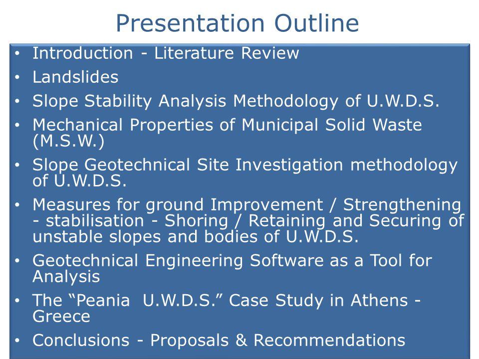 SLOPE GEOTECHNICAL SITE INVESTIGATION METHODOLOGY OF U.W.D.S.