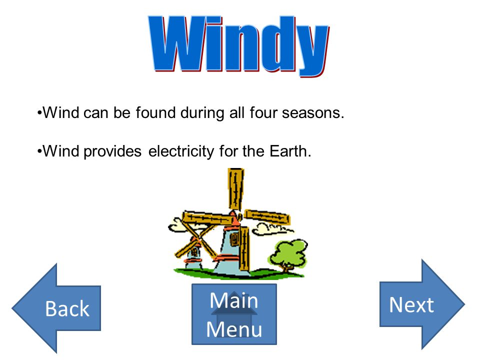 Wind is what makes our weather different everyday.