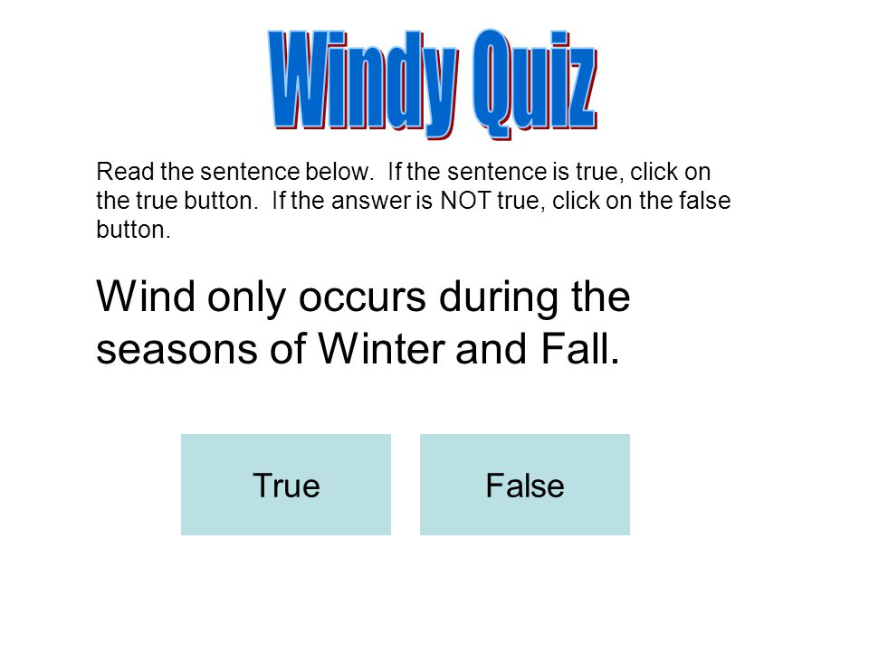 Click on the answer that fills in the missing word. Wind is ________ in motion. the treesair