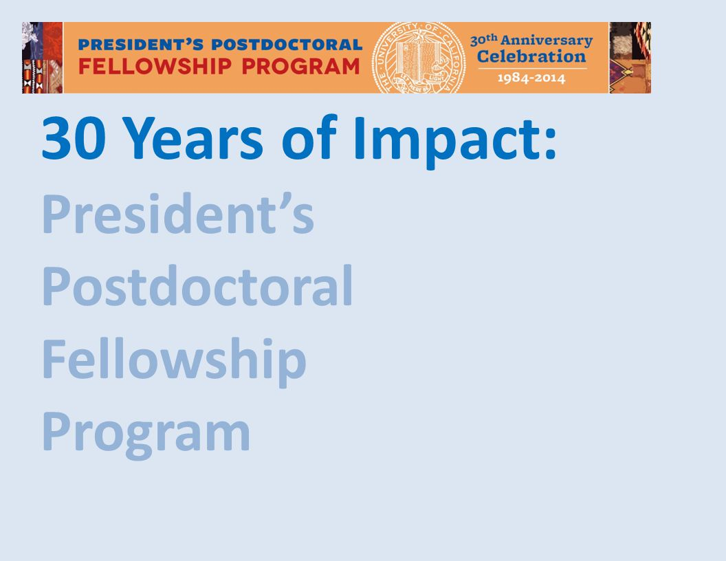 30 Years of Impact: President's Postdoctoral Fellowship Program