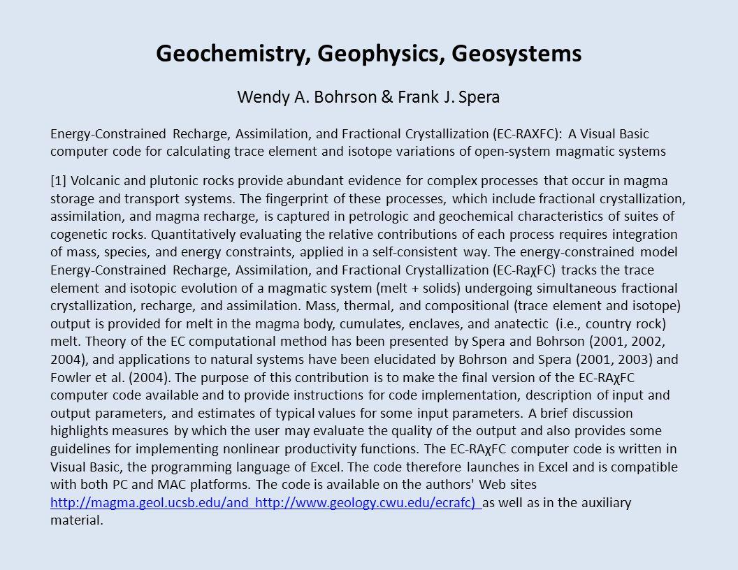 Geochemistry, Geophysics, Geosystems Wendy A. Bohrson & Frank J.