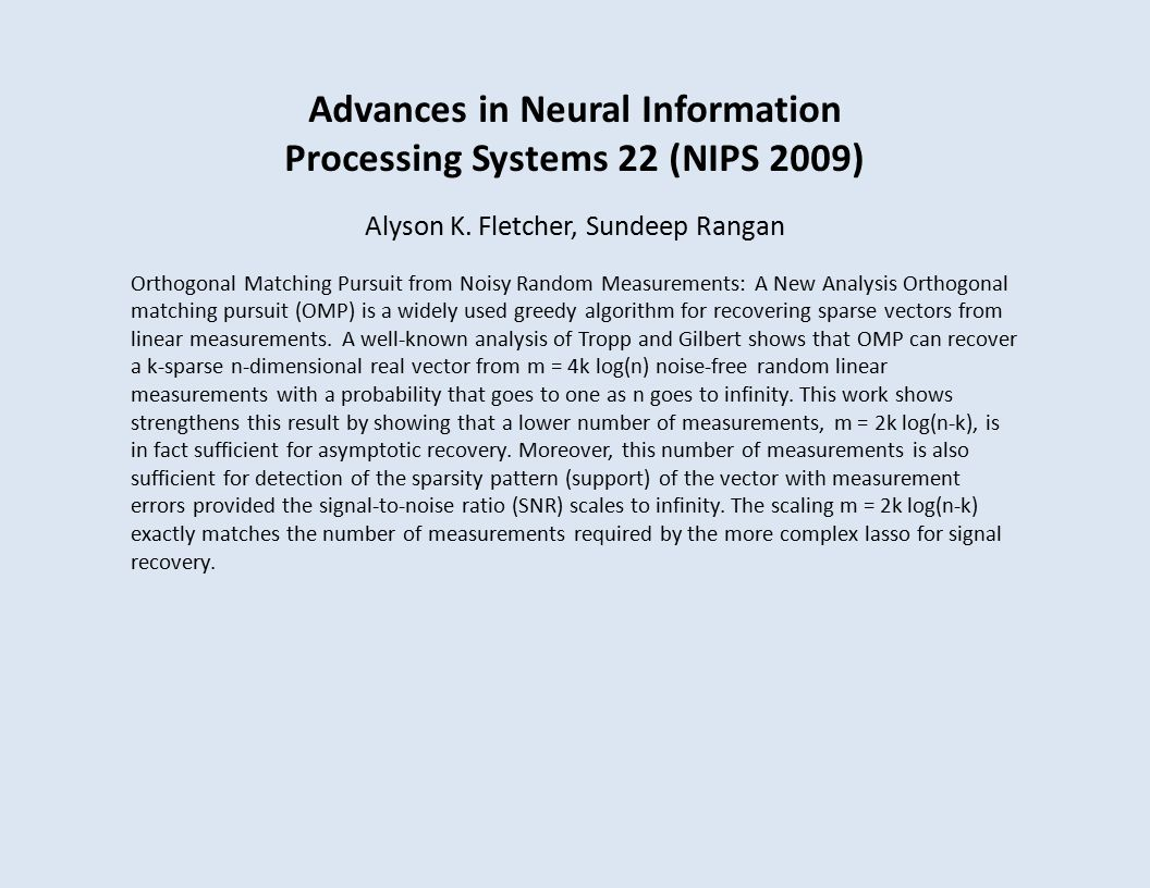 Advances in Neural Information Processing Systems 22 (NIPS 2009) Alyson K.
