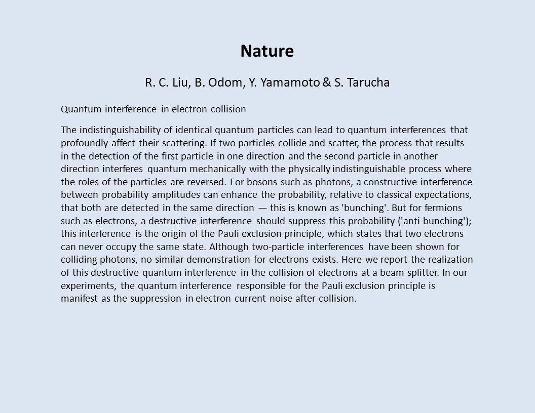 Nature R. C. Liu, B. Odom, Y. Yamamoto & S.