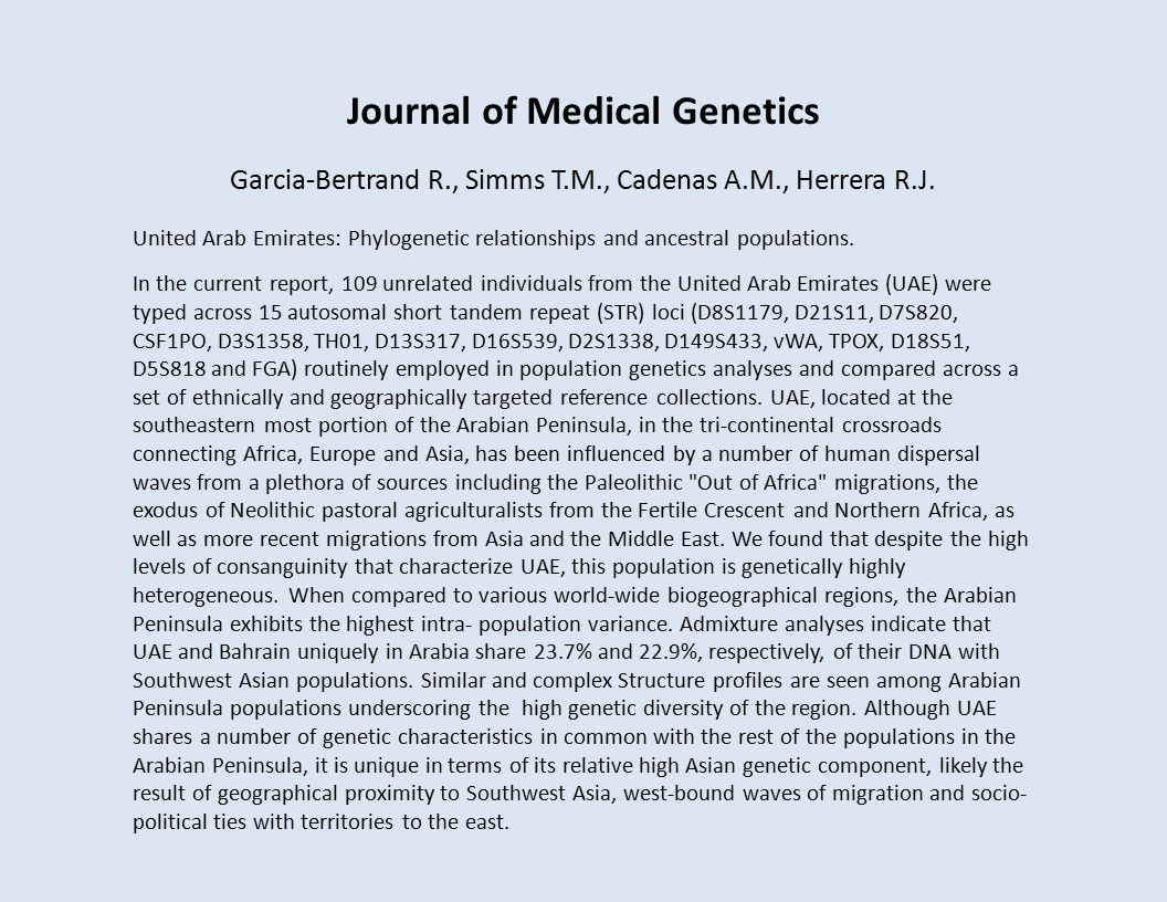 Journal of Medical Genetics Garcia-Bertrand R., Simms T.M., Cadenas A.M., Herrera R.J.