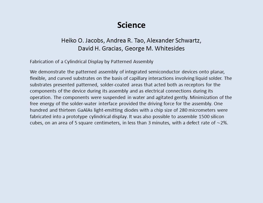 Science Heiko O. Jacobs, Andrea R. Tao, Alexander Schwartz, David H.