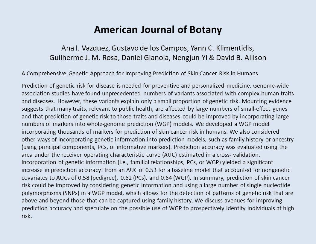 American Journal of Botany Ana I. Vazquez, Gustavo de los Campos, Yann C.