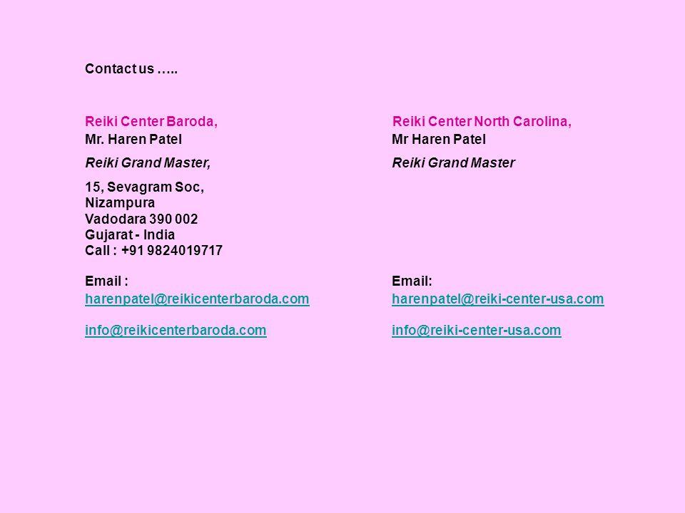 Reiki Center Baroda, Reiki Center North Carolina, Mr. Haren Patel Mr Haren Patel Reiki Grand Master, Reiki Grand Master 15, Sevagram Soc, Nizampura Va