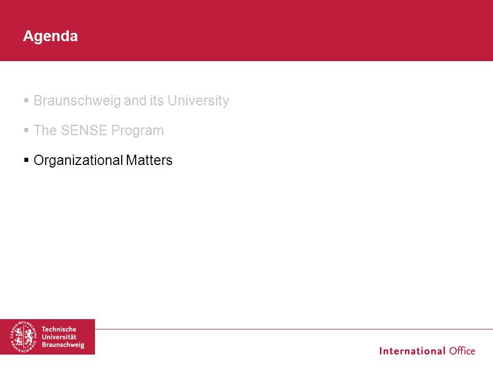  Braunschweig and its University  The SENSE Program  Organizational Matters Agenda
