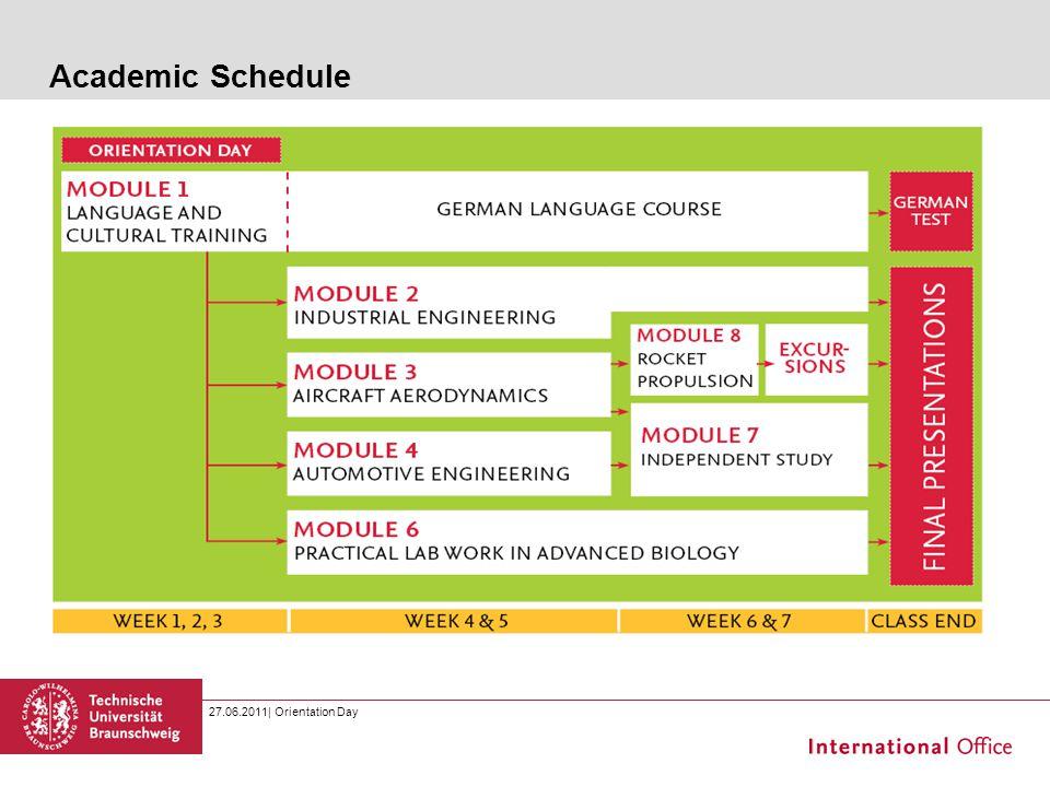 27.06.2011| Orientation Day Academic Schedule