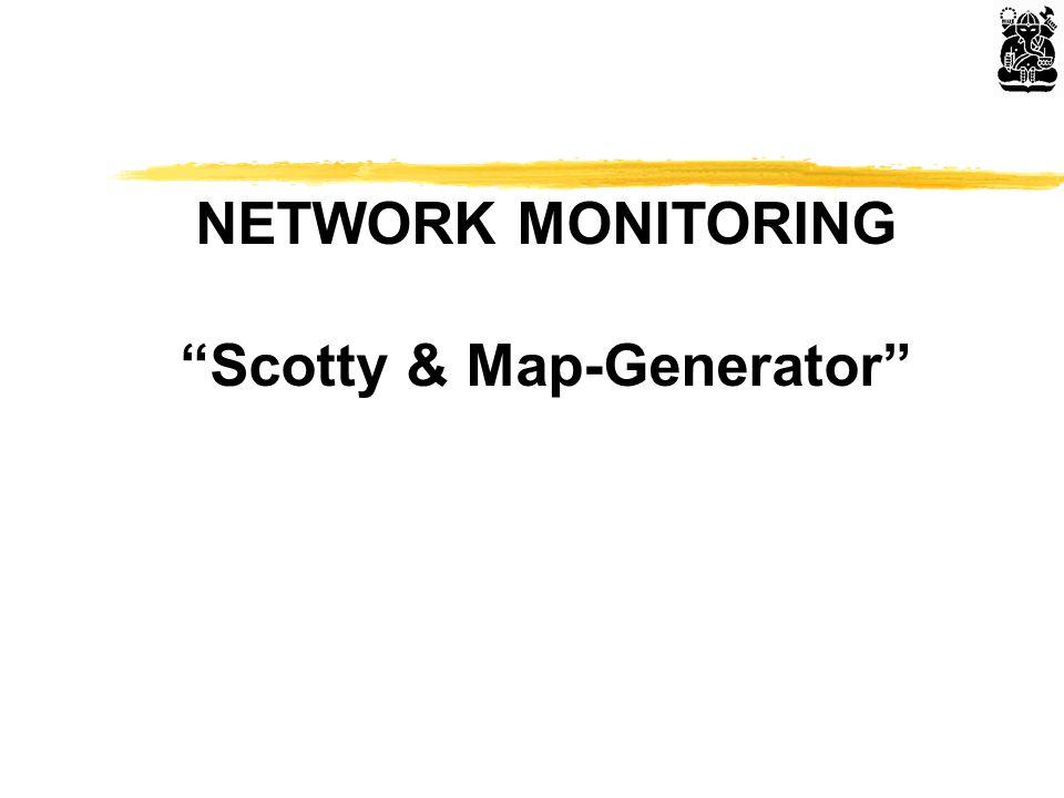 NETWORK MONITORING Scotty & Map-Generator