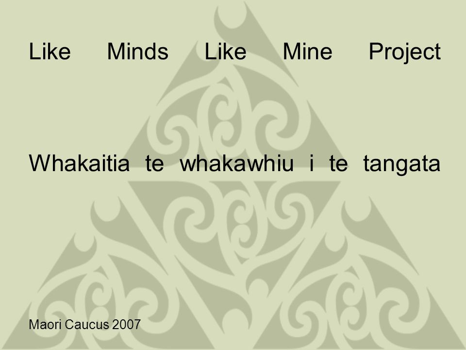 Develop approaches to address the internalization of stigma and discrimination associated with mental illness Hokia ki to Maunga kia purea e koe e nga hau e wha a Tawhirimatea Return to your mountain so you can be cleansed by the four winds of Tawhirimatea This is also about reaching out and looking at other alternatives to our recovery...Maori for Maori, Rongoa etc..