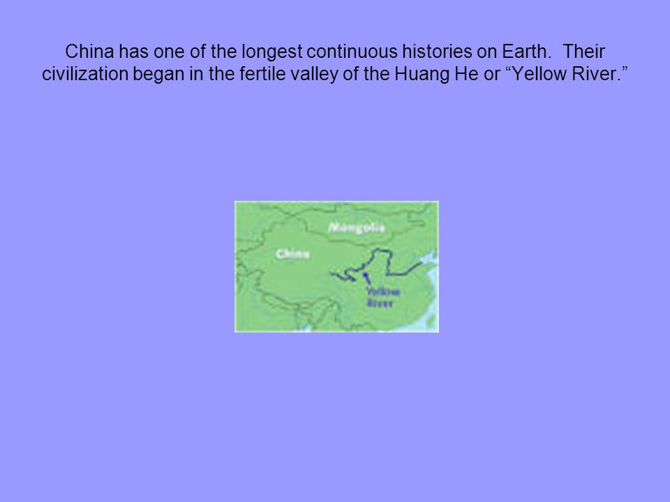 China has one of the longest continuous histories on Earth.