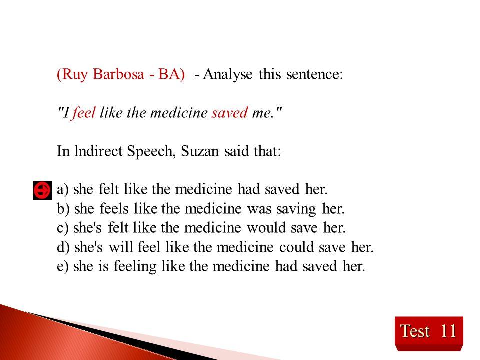 Test 11 (Ruy Barbosa - BA) - Analyse this sentence: