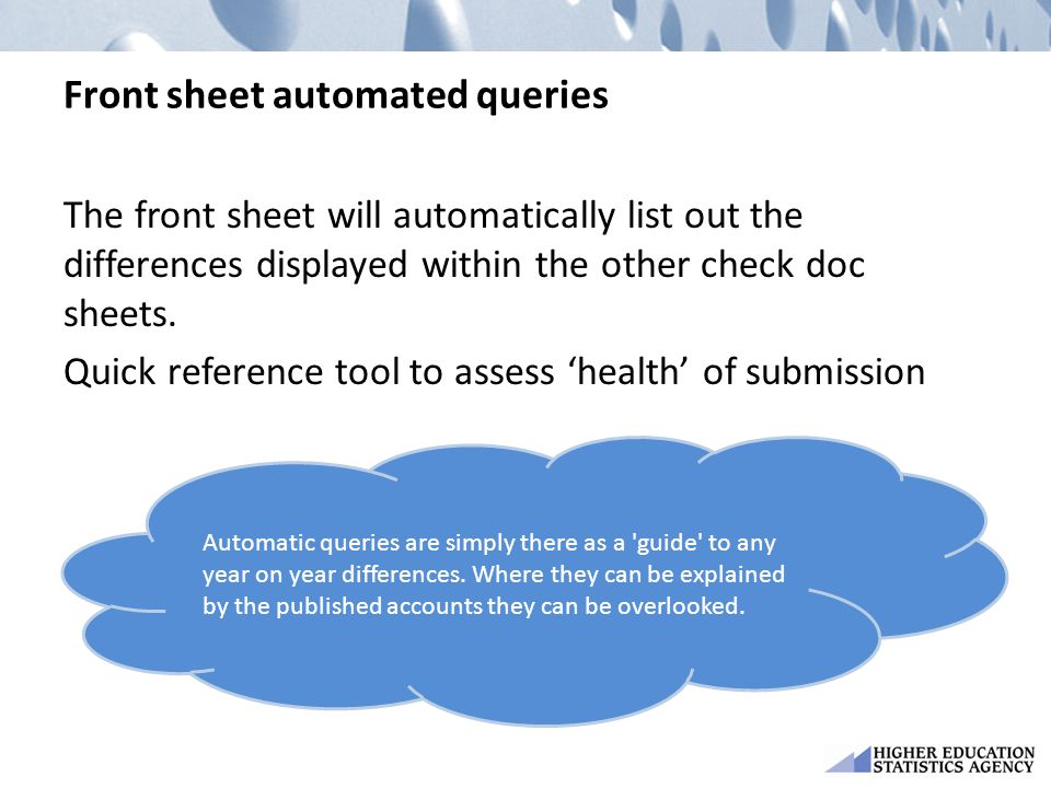 Front sheet automated queries The front sheet will automatically list out the differences displayed within the other check doc sheets. Quick reference