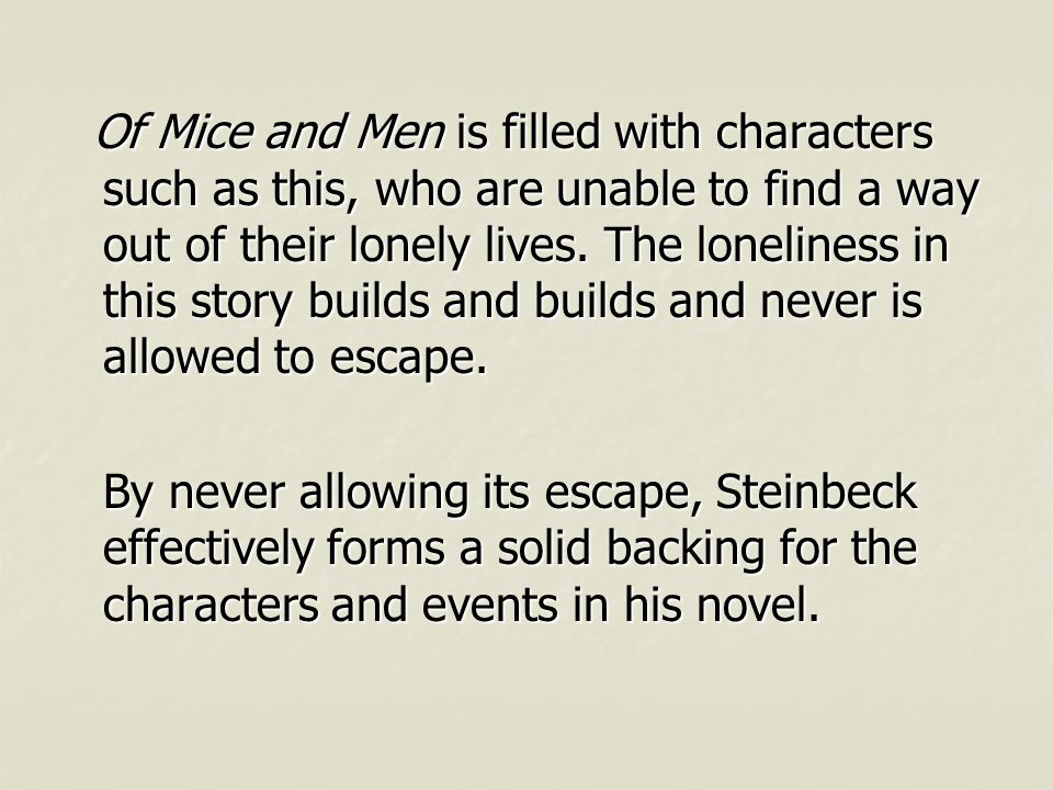 Loneliness Essay Of Mice And Men
