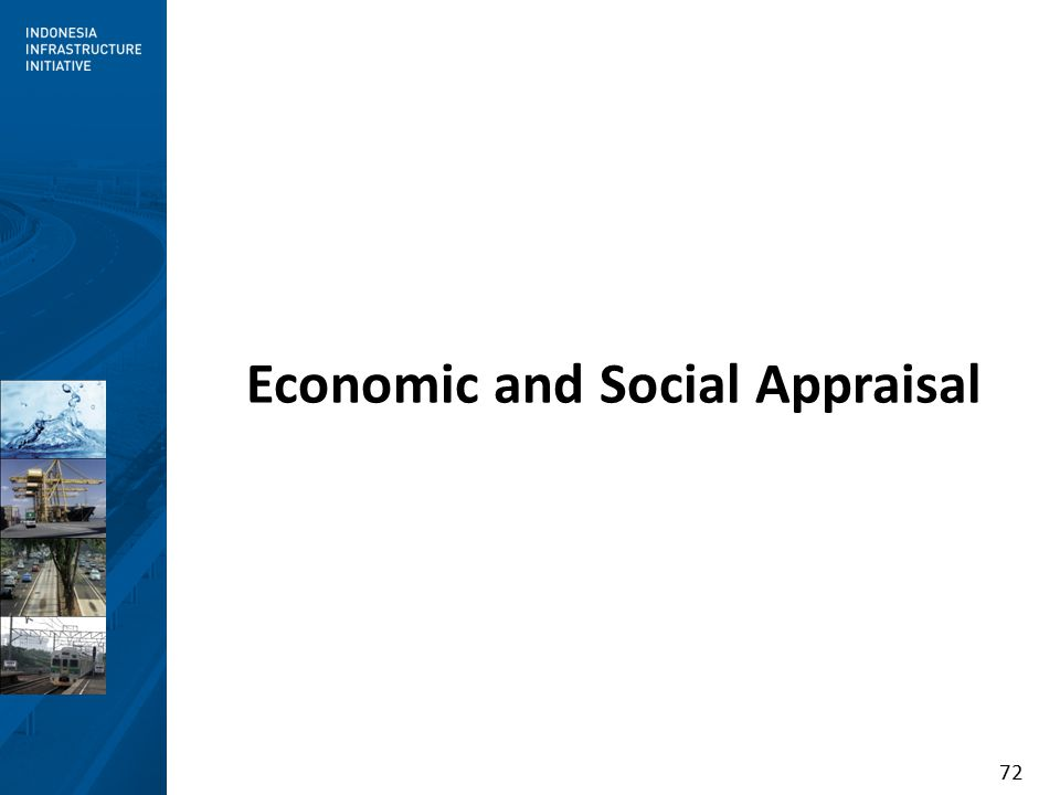72 Economic and Social Appraisal