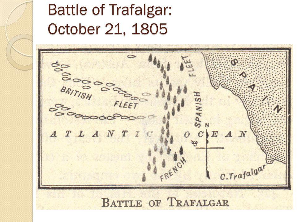 Battle of Trafalgar: October 21, 1805