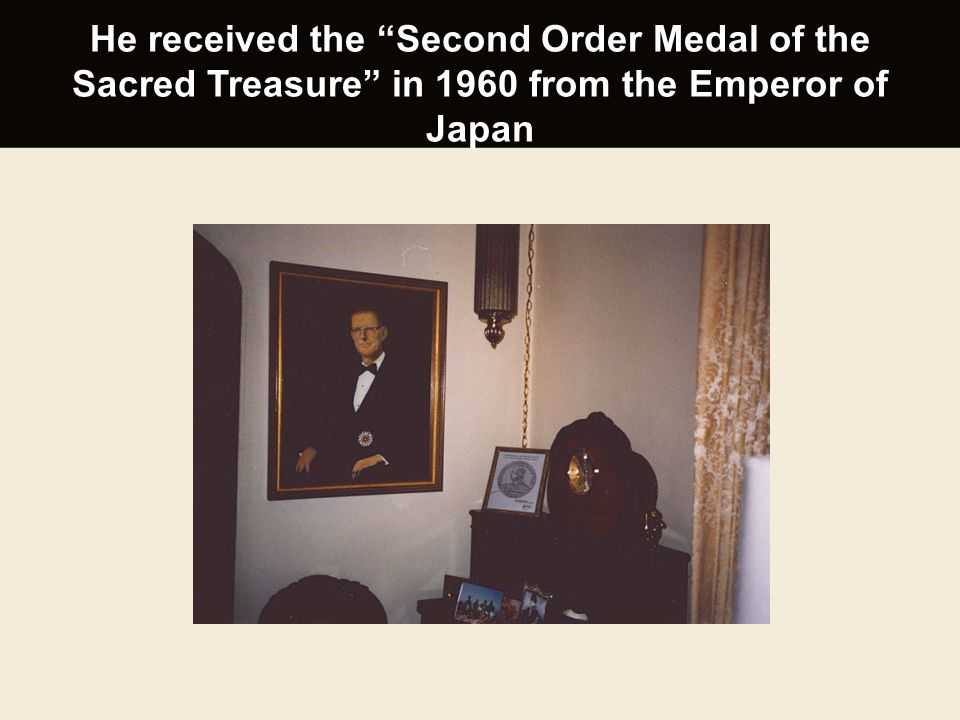 """He received the """"Second Order Medal of the Sacred Treasure"""" in 1960 from the Emperor of Japan"""