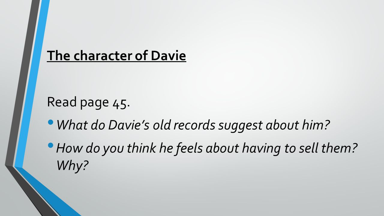 The character of Davie Read page 45. What do Davie's old records suggest about him.