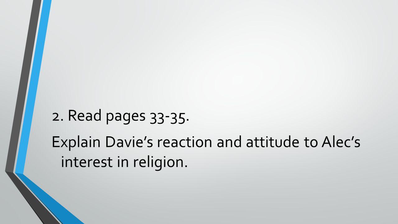 The character of Davie Read page 45.What do Davie's old records suggest about him.