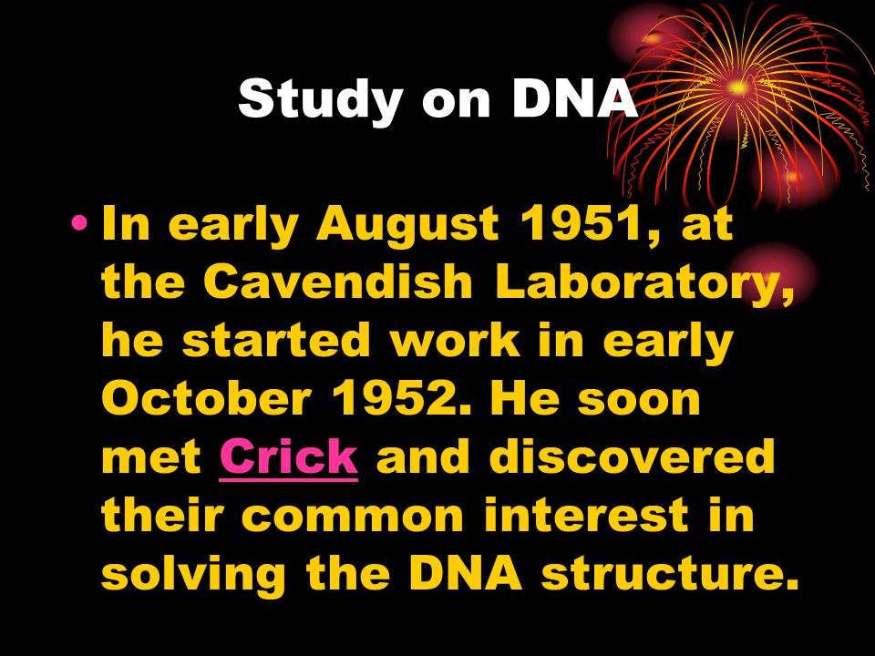 In early August 1951, at the Cavendish Laboratory, he started work in early October 1952.
