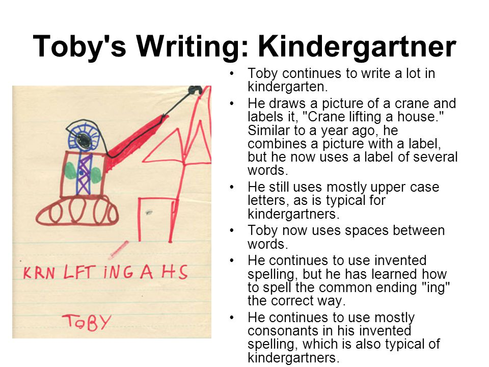Toby's Writing: Kindergartner Toby continues to write a lot in kindergarten. He draws a picture of a crane and labels it,