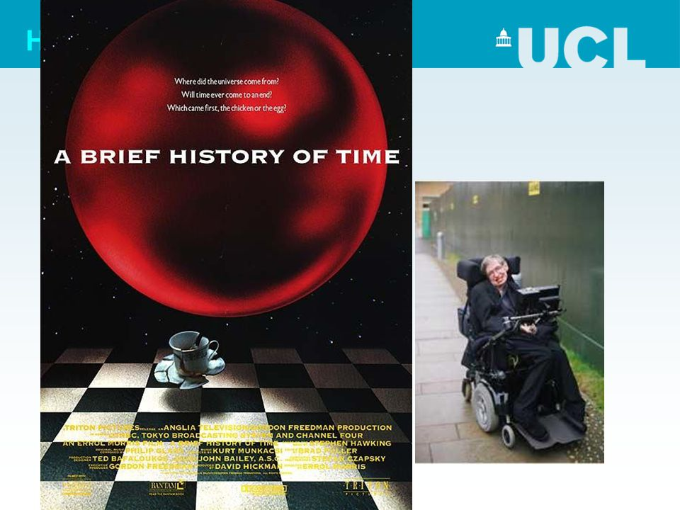 "History Now ? –Albert Einstein (1879-1955) –Stephen Hawking (1942-…) > relativity and advanced cosmology ""A brief history of time"""