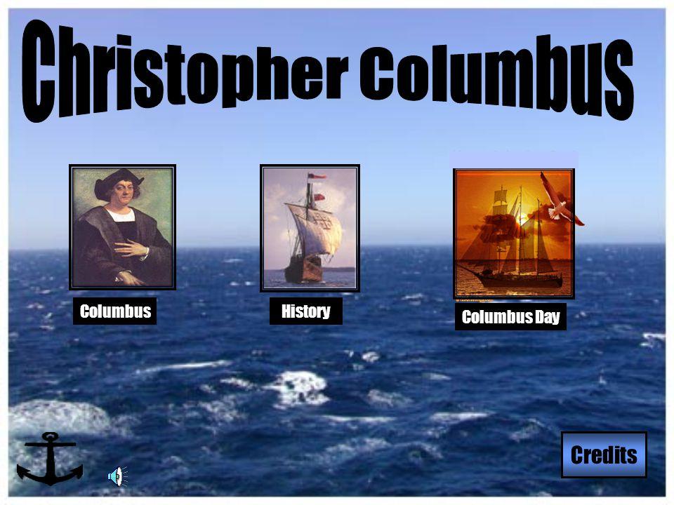 HistoryColumbus Credits Columbus Day