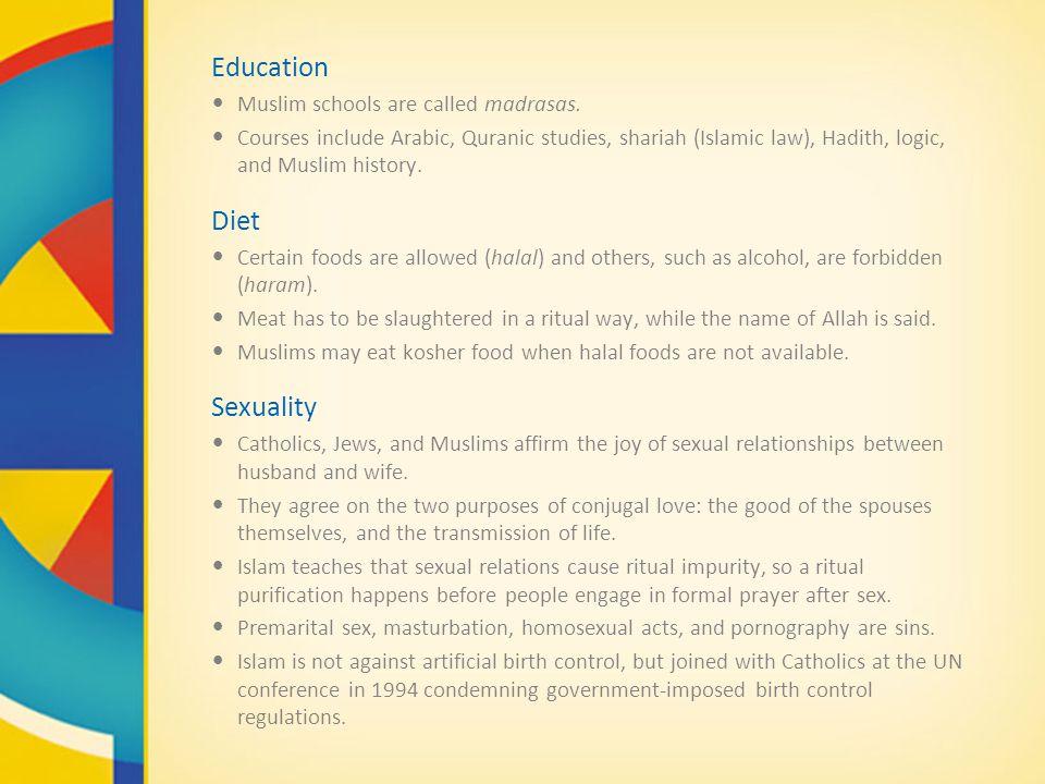 Education Muslim schools are called madrasas.