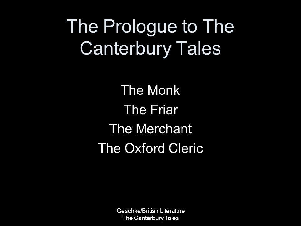 Geschke/British Literature The Canterbury Tales The Monk