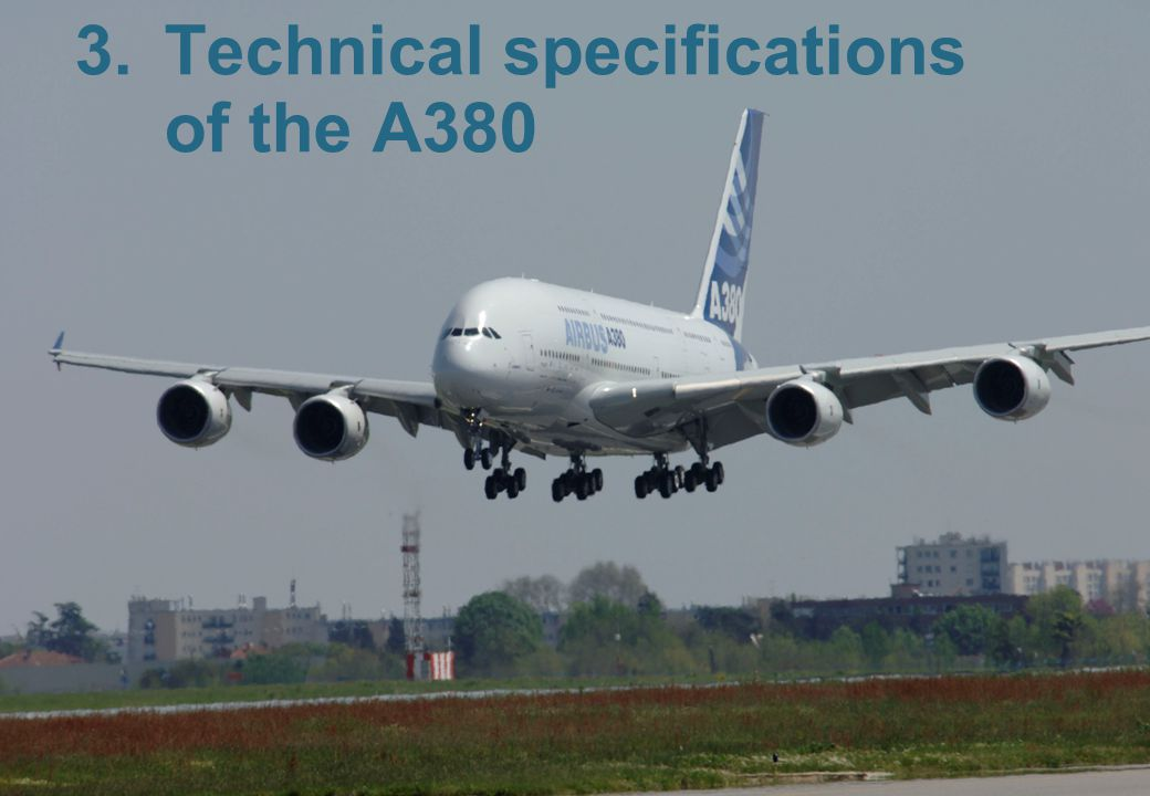 13 3.Technical specifications of the A380