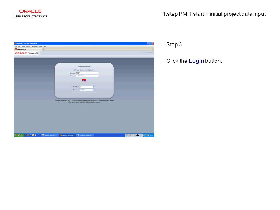 1.step PMIT start + initial project data input Step 3 Click the Login button.
