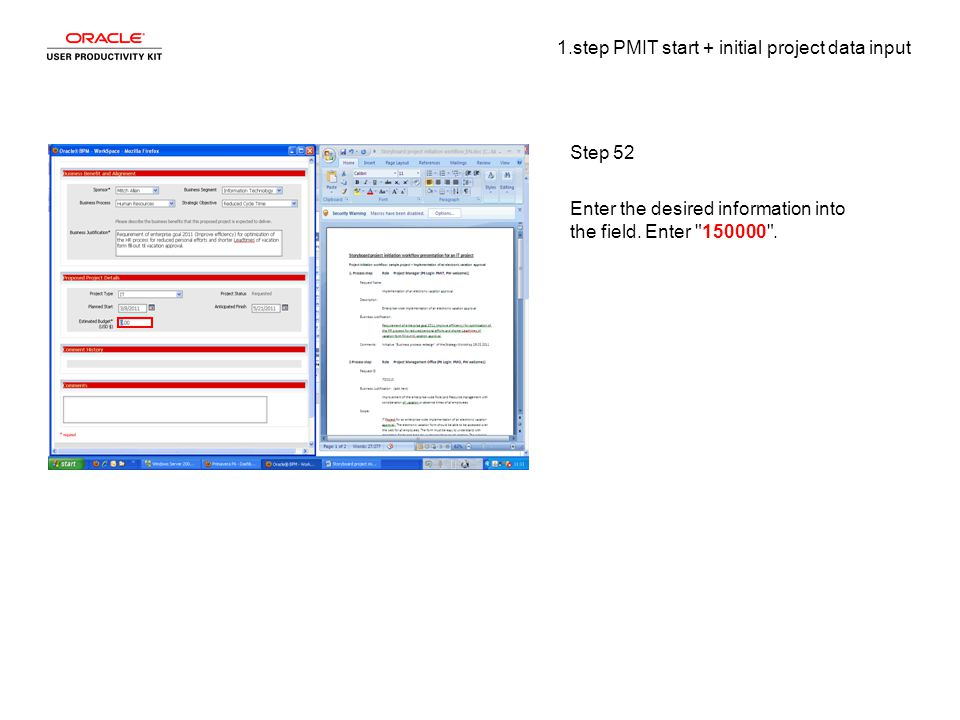 1.step PMIT start + initial project data input Step 52 Enter the desired information into the field.
