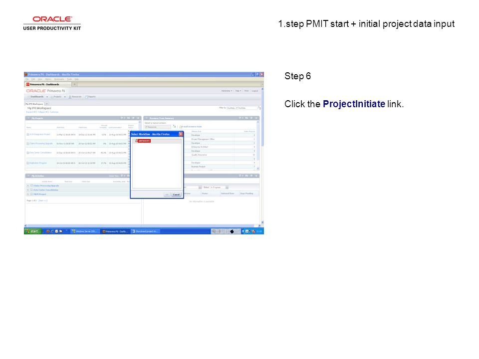 1.step PMIT start + initial project data input Step 6 Click the ProjectInitiate link.