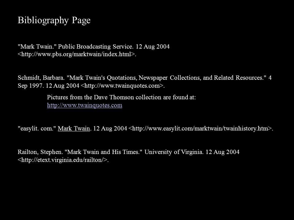 Bibliography Page Mark Twain. Public Broadcasting Service.