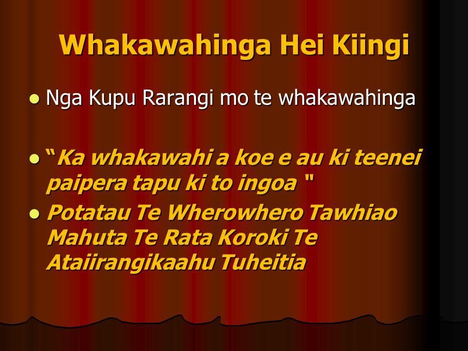 """Whakawahinga Hei Kiingi Nga Kupu Rarangi mo te whakawahinga Nga Kupu Rarangi mo te whakawahinga """"Ka whakawahi a koe e au ki teenei paipera tapu ki to"""