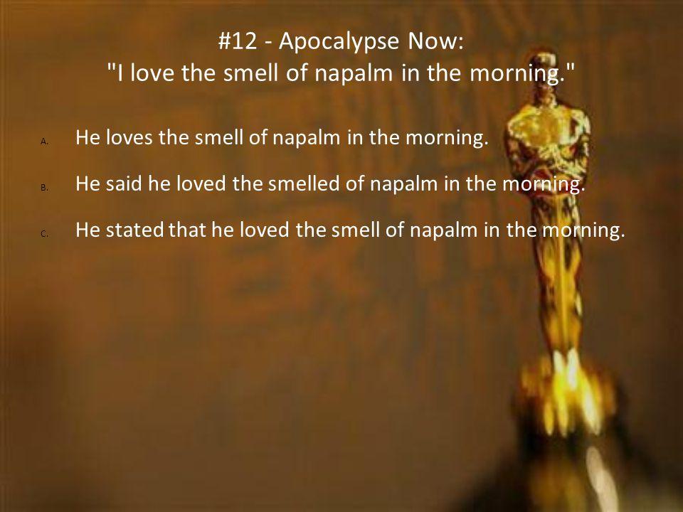#12 - Apocalypse Now: